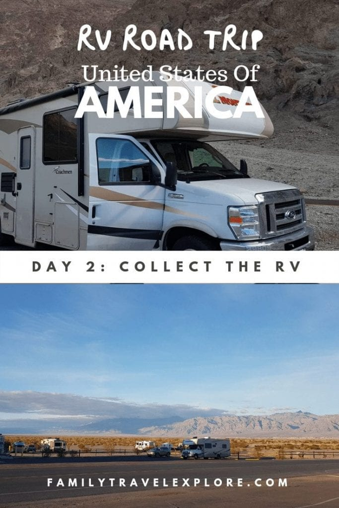 Diary Road Trip USA Day 2: Picking Up The Rental Motorhome