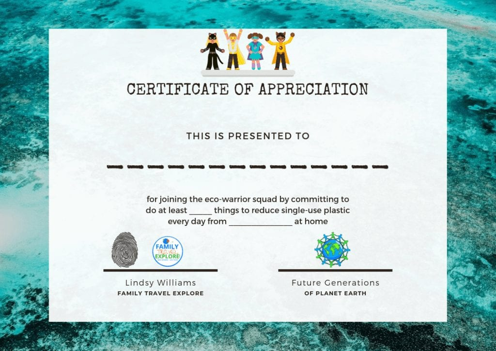 Eco warrior certificate to reduce single use plastic Family Travel Explore