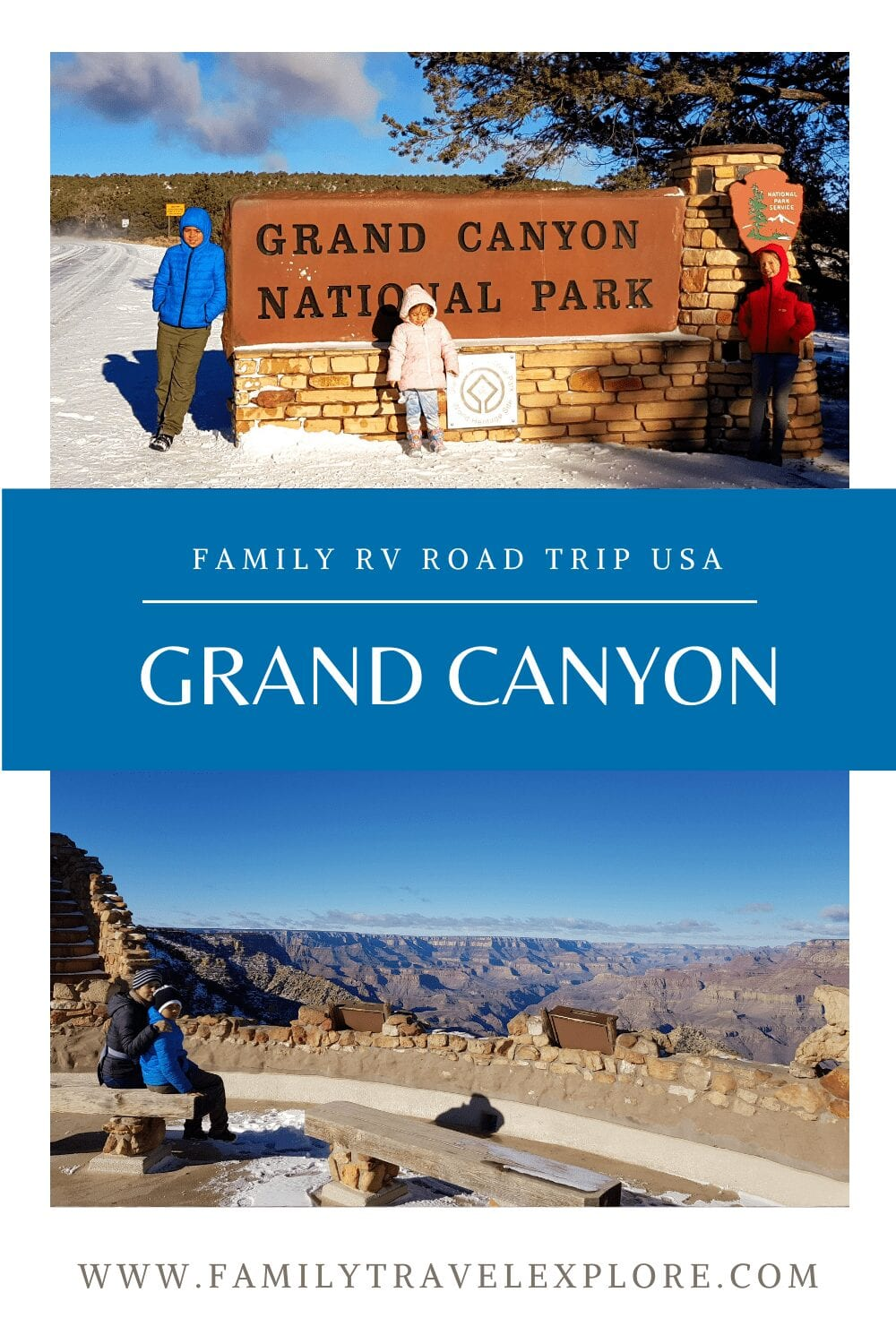 How To Discover The Grand Canyon With Kids In A 28ft Motorhome In the Heart Of Winter